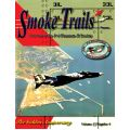 SMOKE TRAILS MAGAZINE                  VOLUME 17/4
