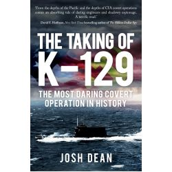 THE TAKING OF K-129 - THE MOST DARING COVERT...