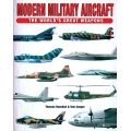 MODERN MILITARY AIRCRAFT THE WORLD'S GREAT WEAPONS