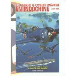 L'ENGAGEMENT DE L'AVIATION EMBARQUEE EN INDOCHINE