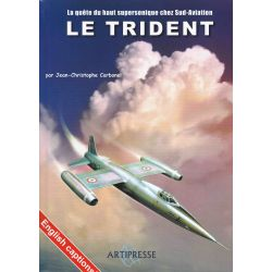 LE TRIDENT - LA QUETE DU HAUT SUPERSONIQUE