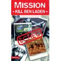 MISSION KILL BEN LADEN
