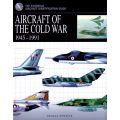 AIRCRAFT OF THE COLD WAR 1945-1991     AMBER BOOKS