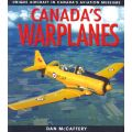 CANADA S WARPLANES              LORIMER AND CO LTD