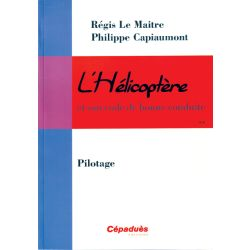 L'HELICOPTERE - PILOTAGE