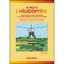 JE PILOTE L'HELICOPTERE