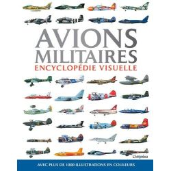 AVIONS MILITAIRES            ENCYCLOPEDIE VISUELLE