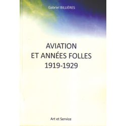 AVIATION ET ANNEES FOLLES 1919-1929
