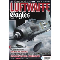 LUFTWAFFE EAGLES - MEN AND MACHINES OF GERMAN