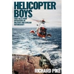 HELICOPTER BOYS - MILITARY AND CIVILIAN