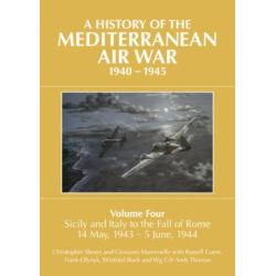 A HISTORY OF THE MEDITERRANEAN AIR WAR VOL 4 40-45
