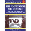 AMPHIBIANS ARE COMING   AMPHIBIANS OPERATIONS WWII