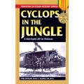 CYCLOPS IN THE JUNGLE              STACKPOLE BOOKS