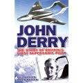 JOHN DERRY STORY OF BRITAIN'S FIRST SUPERSONIC...