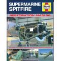 SUPERMARINE SPITFIRE - RESTORATION MANUAL