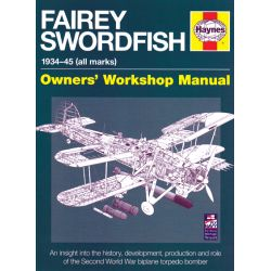 FAIREY SWORDFISH           OWNERS' WORKSHOP MANUAL