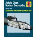 ASTUTE CLASS NUCLEAR SUBMARINE MANUAL 2010 TO DATE
