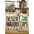 DESERT WARRIORS : IRANIAN ARMY AVIATION AT WAR