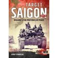 TARGET SAIGON 73-75 - VOL I : THE PRETENCE OF PEAC