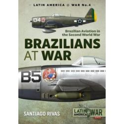 BRAZILIANS AT WAR - ... IN WWII