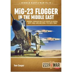 MIG-23 FLOGGER IN THE MIDDLE EAST        @WAR 12