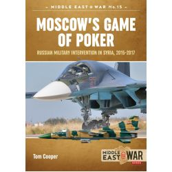 MOSCOW'S GAME OF POKER          MIDDLE EAST@WAR 15