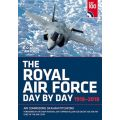 THE ROYAL AIR FORCE DAY BY DAY 1918-2018