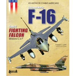 LOCKHEED MARTIN F-16 FIGHTING FALCON TOME 2