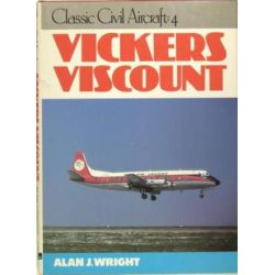 CLASSIC CIVIL AIRCRAFT 4: VIKERS VISCOUNT