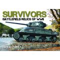 SURVIVORS BATTLEFIELDS RELICS OF WWII - TANKS