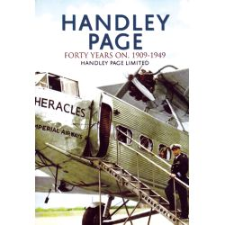 HANDLEY PAGE - FORTY YEARS ON - 1909-1949