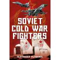 SOVIET COLD WAR FIGHTERS                  FONTHILL