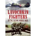 LAVOCHKIN FIGHTERS OF WWII