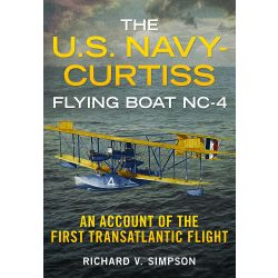 THE US NAVY CURTISS FLYING BOAT NC-4