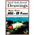 MIG-21 FISHBED 1/72 SCALE DRAWINGS + DVD
