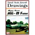 MIG-21 FISHBED 1/48 SCALE DRAWINGS VOL.1-2-3 + DVD
