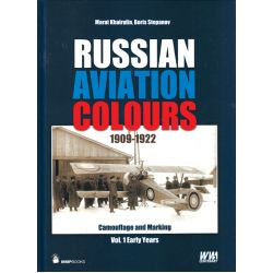 RUSSIAN AVIATION COLOURS 1909-1922 T1 EARLY YEARS