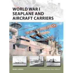 WORLD WAR I SEAPLANE AND AIRCRAFT CARRIERS NVG 238