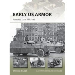 EARLY US ARMOR - ARMORED CARS 1915-40     NVG254