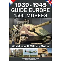 1939-1945 GUIDE EUROPE 1500 MUSEES    GD BLOCKHAUS