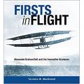 FIRSTS IN FLIGHT - ALEXANDER GRAHAM BELL AND ...