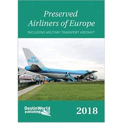 PRESERVED AIRLINERS OF EUROPE 2018