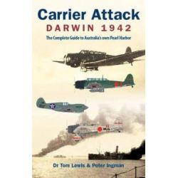 CARRIER ATTACK - DARWIN 1942