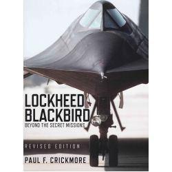 LOCKHEED BLACKBIRD BEYOND THE SECRET MISSIONS NEW