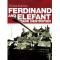 FERDINAND AND ELEFANT - TANK DESTROYER