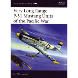 VERY LONG RANGE P-51 MUSTANG UNITS OF THE PACIFIC.