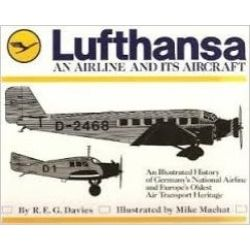 LUFTHANSA AN AIRLINE AND ITS AIRCRAFT