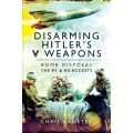 DISARMING HITLER'S V WEAPONS