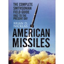 AMERICAN MISSILES         1962 TO THE PRESENT DAYS