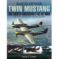 TWIN MUSTANG : THE NA F-82 AT WAR    IMAGES OF WAR